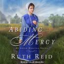 Abiding Mercy Audiobook