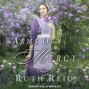 Arms of Mercy Audiobook
