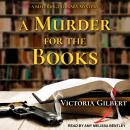 Murder for the Books: A Blue Ridge Library Mystery, Victoria Gilbert