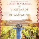 Vineyards of Champagne, Juliet Blackwell
