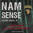 Nam-Sense: Surviving Vietnam with the 101st Airborne Audiobook
