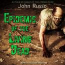 Epidemic of the Living Dead Audiobook