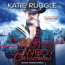 Rocky Mountain Cowboy Christmas, Katie Ruggle