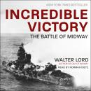 Incredible Victory: The Battle of Midway Audiobook