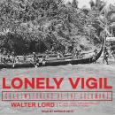 Lonely Vigil: Coastwatchers of the Solomons Audiobook