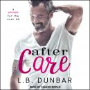 After Care: A Romance for the Over 40 Audiobook