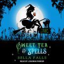 Sweet Tea & Spells Audiobook
