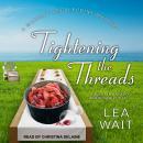 Tightening the Threads Audiobook