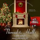Thread the Halls Audiobook