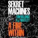 Sekret Machines: A Fire Within, A.J. Hartley, Tom Delonge