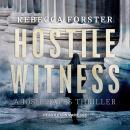 Hostile Witness: A Josie Bates Thriller Audiobook