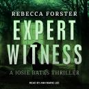 Expert Witness: A Josie Bates Thriller Audiobook