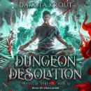 Dungeon Desolation Audiobook