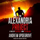 The Alexandria Project: A Tale of Treachery and Technology Audiobook