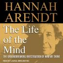 Life of the Mind, Hannah Arendt