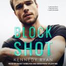 Block Shot Audiobook
