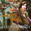 Good Witch Hunting Audiobook