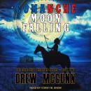 Comanche Moon Falling Audiobook