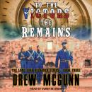 To the Victors the Remains Audiobook