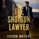 The Shotgun Lawyer Audiobook