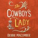 The Cowboy's Lady: A Novel Audiobook