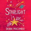 Starlight: A Novel, Debbie Macomber