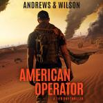 American Operator: A Tier One Story Audiobook
