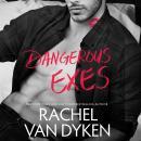 Dangerous Exes Audiobook