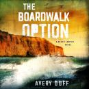 The Boardwalk Option Audiobook