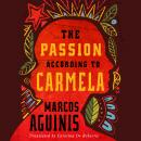 The Passion According to Carmela Audiobook