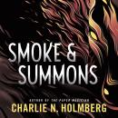 Smoke and Summons Audiobook