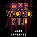 One Word Kill Audiobook
