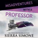 Misadventures with a Professor Audiobook