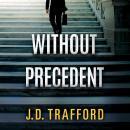 Without Precedent Audiobook