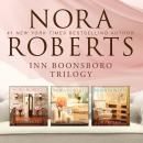 Nora Roberts - Inn BoonsBoro Collection: The Next Always, The Last Boyfriend, The Perfect Hope Audiobook