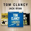 Tom Clancy - Jack Ryan Novels: Dead or Alive, Locked On, Threat Vector Audiobook