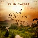 A Distant Hope Audiobook