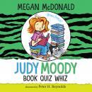Judy Moody, Book Quiz Whiz Audiobook