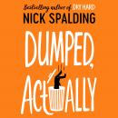 Dumped, Actually Audiobook