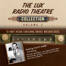 The Lux Radio Theatre, Collection 2 Audiobook