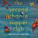 The Second Chance Supper Club Audiobook