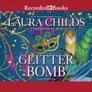 Glitter Bomb Audiobook