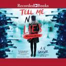 Tell Me No Lies Audiobook