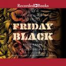 Friday Black Audiobook