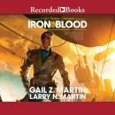 Iron & Blood: A Jake Desmet Adventure Audiobook