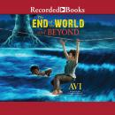 The End of the World and Beyond Audiobook