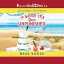 No Good Tea Goes Unpunished Audiobook