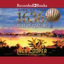 1636: Seas of Fortune Audiobook