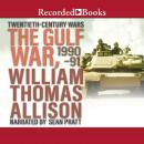 The Gulf War, 1990-91 Audiobook