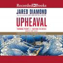 Upheaval: Turning Points for Nations in Crisis, Jared Diamond